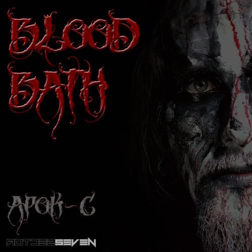 Sector 7 Presents: BLOOD BATH by Apok-C