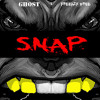 G.H.O.S.T - Snap Feat Freeazy Free