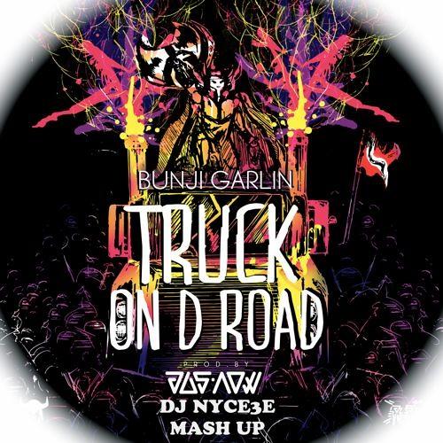 Bunji Garlin- Truck On D Road Vs Soldier (DJ NYCEE MASHUP)