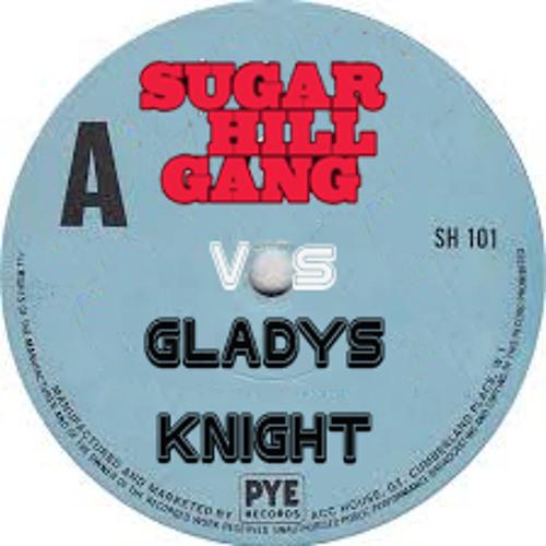 Dj Gaya - Rappers de night (Sugar Hill Gang vs Gladys Knight vs Calagad13)