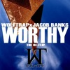Wolftrap vs. Jacob Banks - Worthy