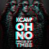 K Camp - Oh No (Prod by 808Mafia)