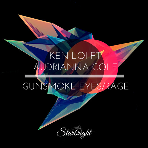 Ken Loi ft. Audrianna Cole - Gunsmoke Eyes