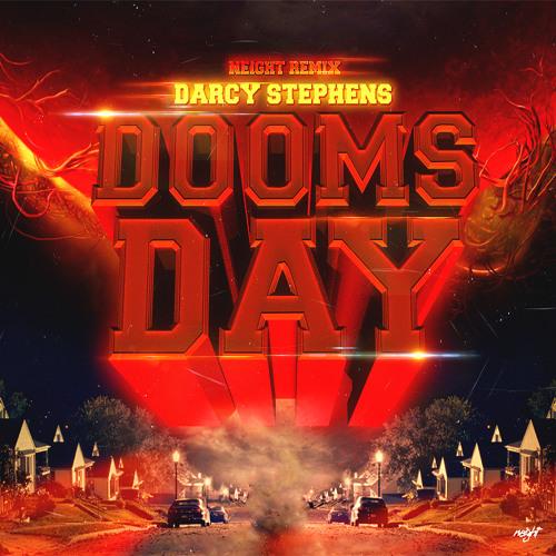 Darcy Stephens - Dooms Day (Neight Remix)