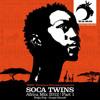 Soca Twins - Africa Mix (Special Africa Mix 2012) - Part 1