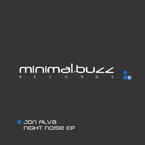 Jon Alva - Stop (Original Mix) [Minimal Buzz Rec]