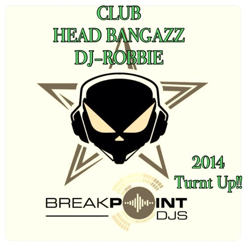 DJROBBIE-PRESENTS{CLUB-HEAD-BANGAZZZ}2014