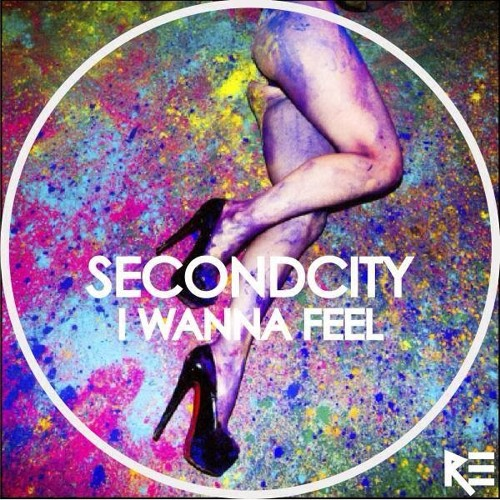 [FREE DOWNLOAD] SecondCity | I Wanna Feel (Souljackerz Bootleg Remix)Read description>>>