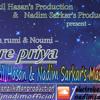 Arfin rumi & Noumi - Ore priya ( Nadim Sarkar & Tanzil Hasan's Mashup)