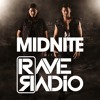 Midnite w/ Rave Radio (Episode #069) – FREE DOWNLOAD!