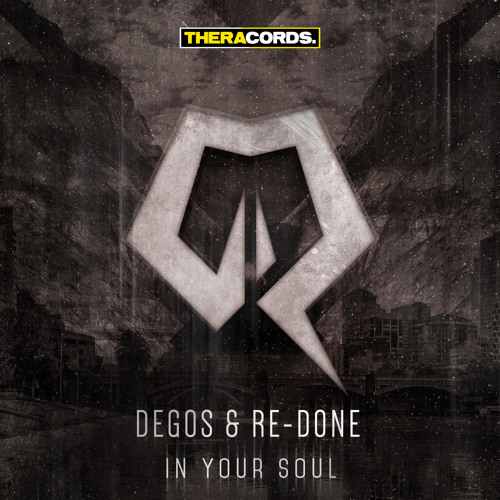 Degos & Re-Done - In Your Soul