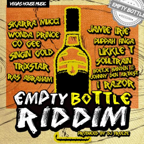 Skarra mucci center of attraction empty bottle riddim for House music 2014