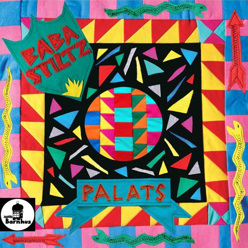 Baba Stiltz - Palats - out March 3 on Studio Barnhus