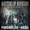 Download Akira - Masters of Hardcore - Empire of Eternity Podcast #3 Mp3