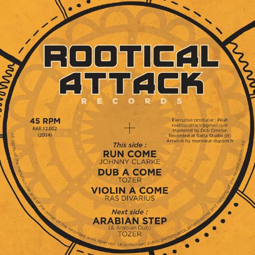 RUN COME - Johnny Clarke / DUB A COME - Tozer / VIOLIN A COME - Ras Divarius  (RAR12.002)