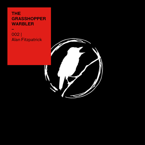 Heron presents: The Grasshopper Warbler 002 w/ Alan Fitzpatrick