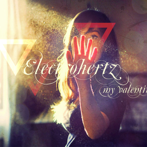 Electrohertz - My Valentine [ Original Mix ]