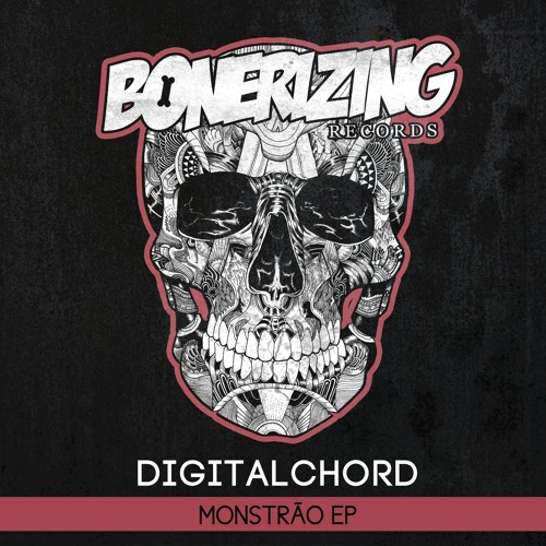 Digitalchord - Monstrao [Bonerizing Records] Out March 24'th