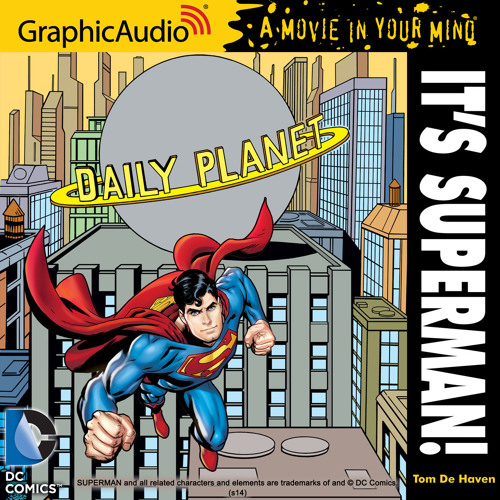 Free Comic Book Day Kansas City: DC COMICS: IT'S SUPERMAN! By GraphicAudio