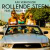 Kav Verhouzer - Rollende Steen (Ft. Straight From The Fridge)