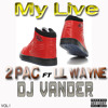 Lil Wayne My Life Ft 2Pac