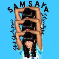 Samsaya - Stereotype (Slick Shoota Remix)