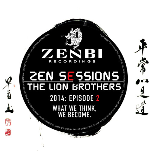 ZEN SESSIONS RADIO #002 - THE LION BROTHERS // ZENBI RECORDINGS