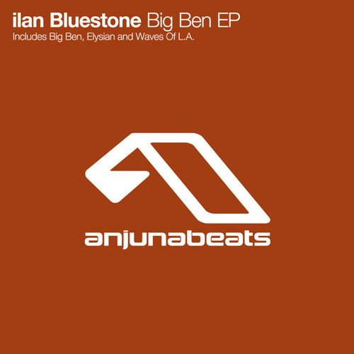 ilan Bluestone - Big Ben (ABGT 068 Record Of The Week)