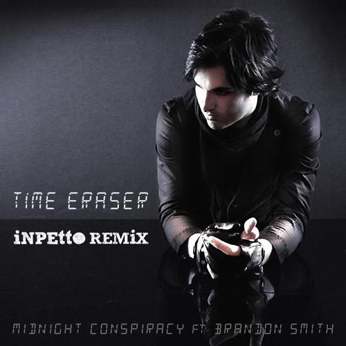 Midnight Conspiracy - Time Eraser (Inpetto Remix)