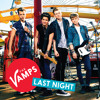 Last Night - The Vamps (Official)