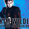 Kim Wilde - You Keep Me Hangin On (2014 Mix)
