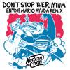 Van Snyder & DJ D.M.H ft. Big Daddi - Don't Stop The Rhythm (Enyo & Mario Ayuda Remix)