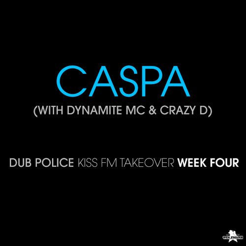 Caspa & Dynamite MC filling in for Hatcha with MC Crazy D - KISS FM - 25th February 2014