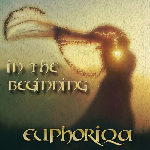 Euphoriqa - In the Beginning