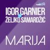 Igor Garnier feat. Željko Smaradžić - Marija album artwork