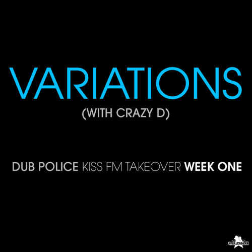 Variations filling in for Hatcha with MC Crazy D - KISS FM - 4th February 2014