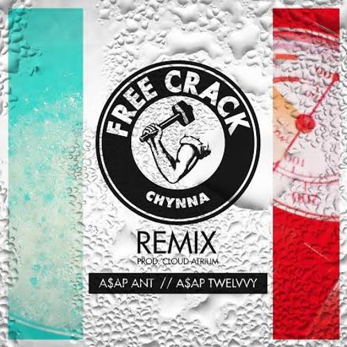 Free Crack (Remix)(Prod. Cloud Atrium)(feat. A$AP Ant x A$AP Twelvyy)