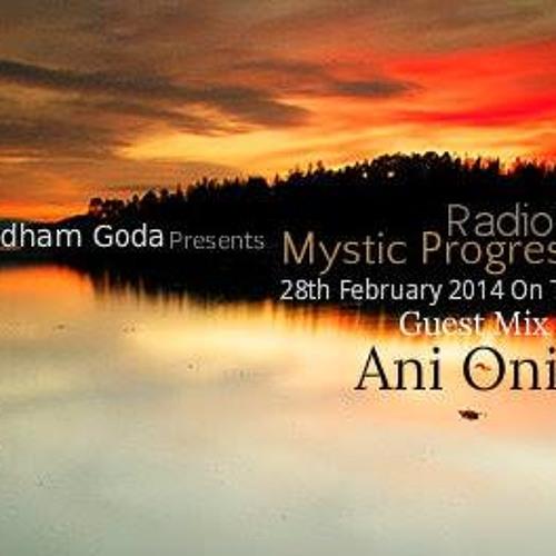 Ani Onix - Mystic Progressions Guest Mix [28 - February - 2014] - Tm - Radio