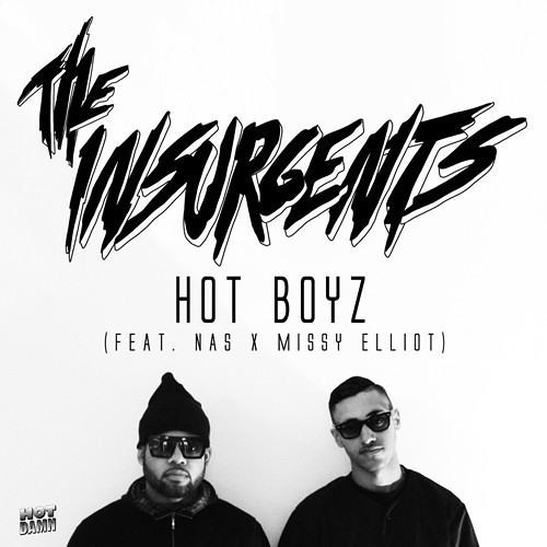 The Insurgents - Hot Boyz Remix (feat Nas & Missy Elliot)