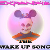 THE WAKE UP SONG