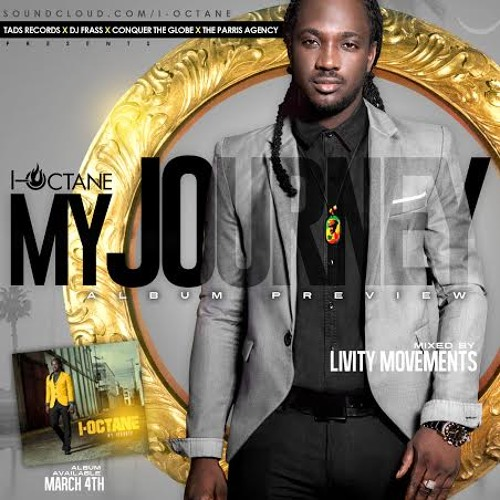 "I-OCTANE ""MY JOURNEY"" PREVIEW MIX - LIVITY MOVEMENTS"