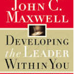 Developing The Leader Within You - John Maxwell - Audiobook Full