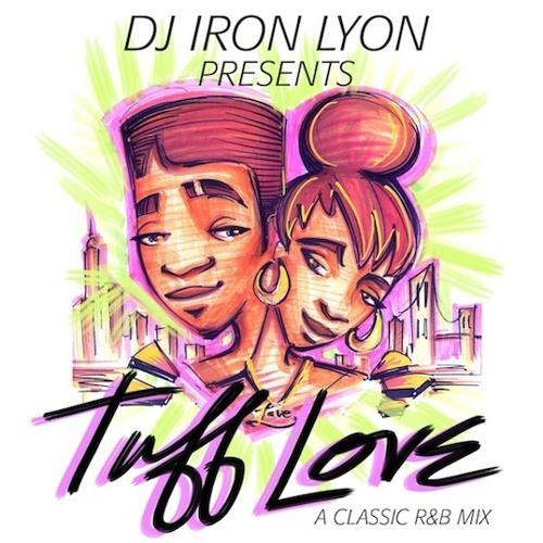 Tuff Love (a classic R&B mix)