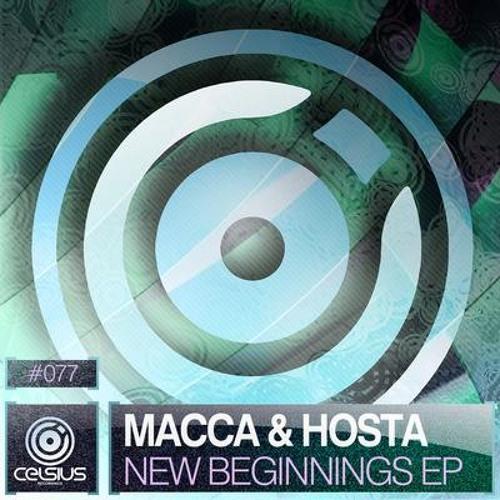Macca & Hosta - New Beginnings [Celsius Recordings]