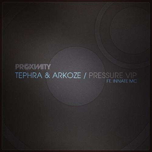 Tephra & Arkoze - Pressure VIP (Ft. Innate MC) - FREE DOWNLOAD!!