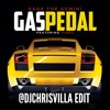 Gas Pedal (Chris Villa Donk Remix) Clean Intro