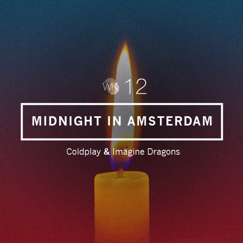 Midnight In Amsterdam | MASHUP COVER: Coldplay x Imagine Dragons