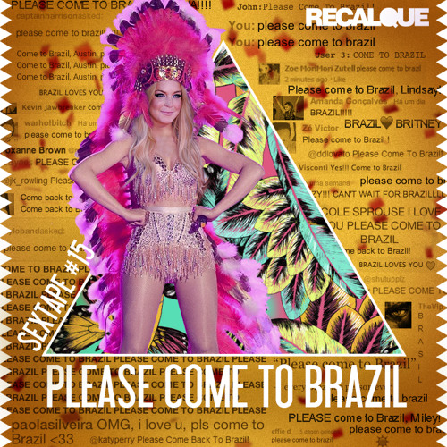 Sextape #15 - Please Come To Brazil