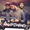 Ras Sempah & Royal Sounds - Name And Number [The Awakening EP 2014]