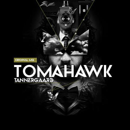Tannergaard - Tomahawk [FREE DOWNLOAD]